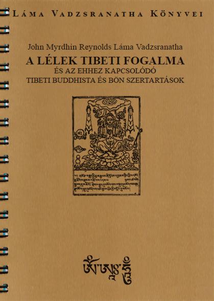 A Lélek Tibeti Fogalma